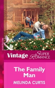 The Family Man (Mills & Boon Vintage Superromance) (Twins, Book 15) ebook by Melinda Curtis