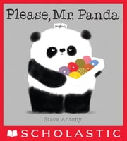 Please, Mr. Panda ebook by Steve Antony