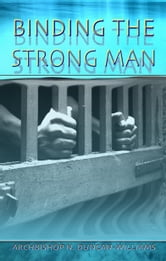 Binding the Strong Man ebook by Nicholas Duncan-Williams