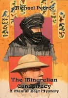 The Mingrelian Conspiracy ebook by Michael Pearce