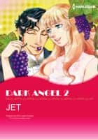 DARK ANGEL 2 - Harlequin Comics ebook by Lynne Graham, JET
