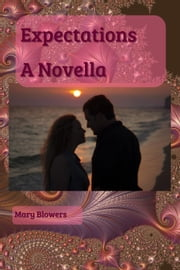 Expectations ebook by Mary Blowers
