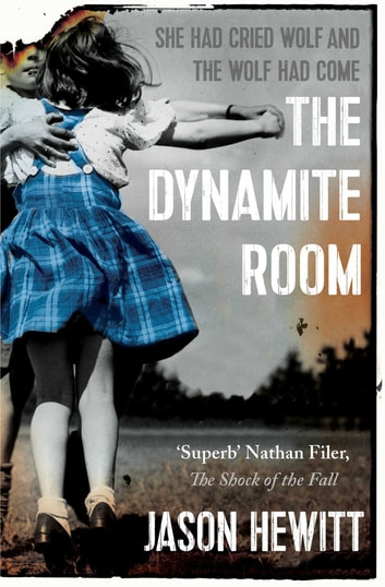 The Dynamite Room ebook by Jason Hewitt