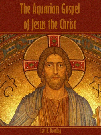 the aquarian gospel of jesus the christ pdf