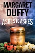 Ashes to Ashes ebook by Margaret Duffy