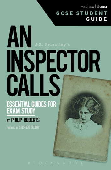 An Inspector Calls GCSE Student Guide ebook by Philip Roberts
