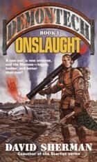 Demontech: Onslaught ebook by David Sherman