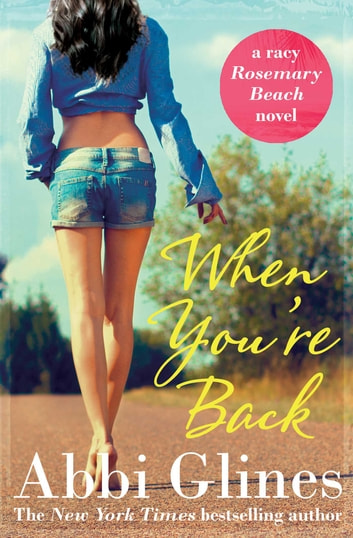 When You're Back ebook by Abbi Glines