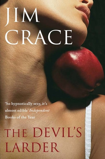 The Devil's Larder ebook by Jim Crace