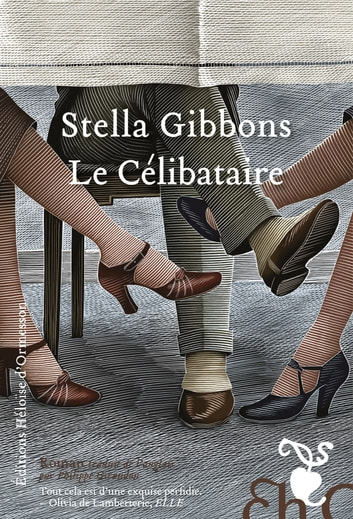 Le Célibataire ebook by Stella Gibbons