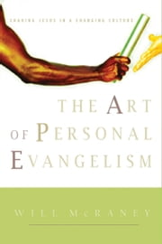The Art of Personal Evangelism ebook by Will McRaney