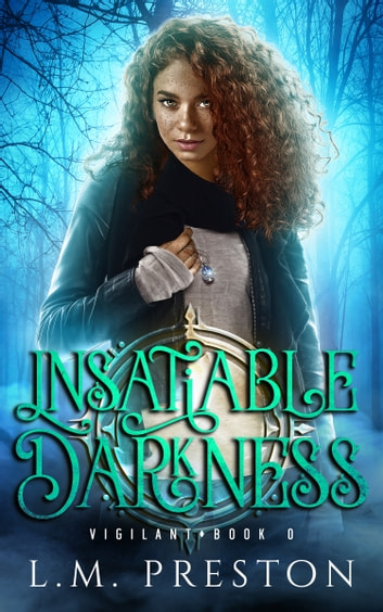 Insatiable Darkness ebook by LM Preston