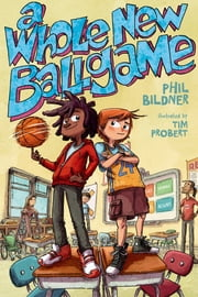 A Whole New Ballgame - A Rip and Red Book ebook by Phil Bildner, Tim Probert