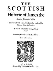 The Scottish History of James the Fourth (Illustrated) ebook by Robert Greene
