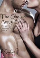 The Sheik's Angry Bride ebook by