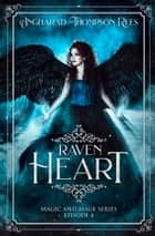 Raven Heart ebook by Angharad Thompson Rees