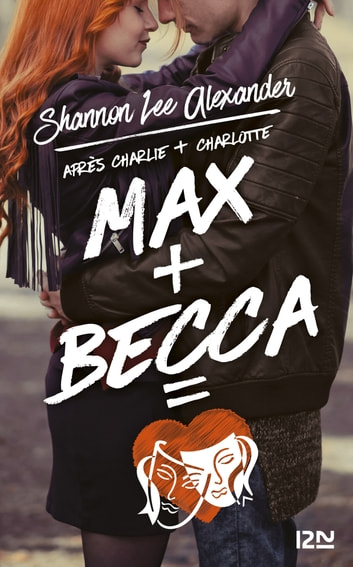 Max + Becca ebook by Shannon Lee ALEXANDER