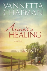 Anna's Healing ebook by Kobo.Web.Store.Products.Fields.ContributorFieldViewModel