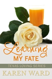 Learning My Fate ebook by Karen Ward