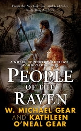 People of the Raven ebook by W. Michael Gear,Kathleen O'Neal Gear