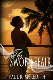 The SWOB Affair ebook by Paul Meredith