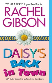 Daisy's Back in Town ebook by Rachel Gibson