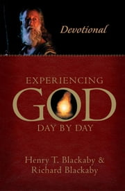 Experiencing God Day-By-Day ebook by Henry Blackaby,Richard Blackaby