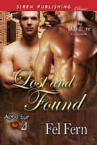 Lost and Found ebook by Fel Fern