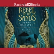 Rebel of the Sands luisterboek by Alwyn Hamilton