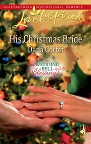 His Christmas Bride ebook by Dana Corbit