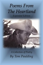 Poems From the Heartland ebook by Tom Paulding