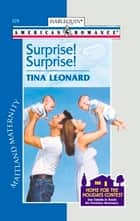 Surprise! Surprise! ebook by Tina Leonard