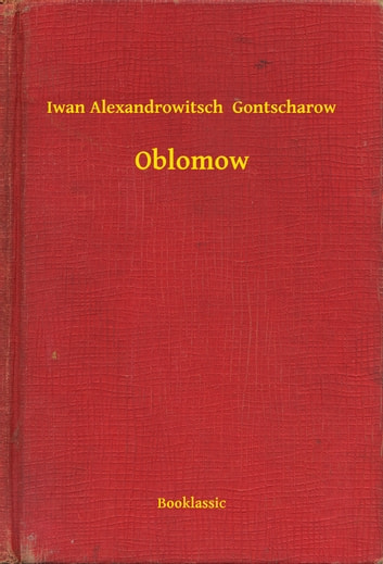 Oblomow ebook by Iwan Alexandrowitsch  Gontscharow