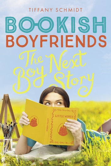The Boy Next Story - A Bookish Boyfriends Novel ebook by Tiffany Schmidt