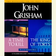 A Time to Kill / The King of Torts audiobook by John Grisham