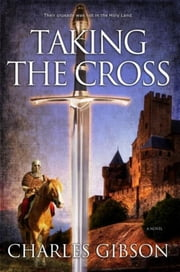 Taking The Cross ebook by Charles Gibson