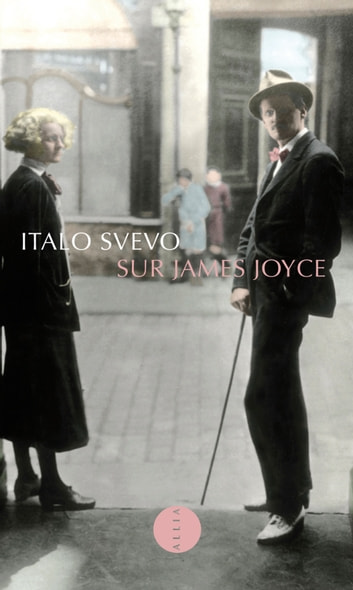 Sur James Joyce ebook by Italo SVEVO