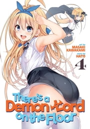There's a Demon Lord on the Floor Vol. 4 ebook by Hato, Masaki Kawakami