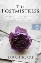 The Postmistress ebook by Sarah Blake