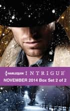 Harlequin Intrigue November 2014 - Box Set 2 of 2 - An Anthology ebook by Julie Miller, Jenna Ryan