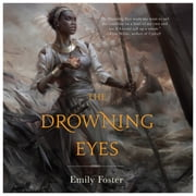 The Drowning Eyes audiobook by Emily Foster