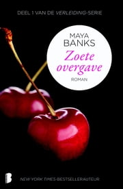 Zoete overgave ebook by Textcase,Maya Banks