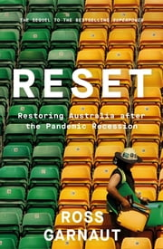 Reset - Restoring Australia after the Pandemic Recession ebook by Ross Garnaut
