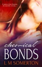 Chemical Bonds ebook by LM Somerton