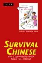 Survival Chinese ebook by Boyé Lafayette De Mente