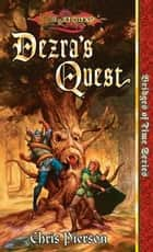 Dezra's Quest - Bridges of Time, Vol. 5 ebook by Chris Pierson