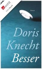 Besser ebook by Doris Knecht