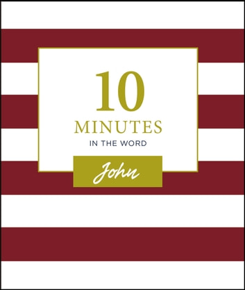 10 Minutes in the Word: John ebook by Zondervan