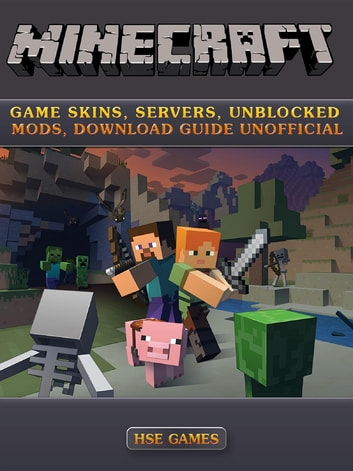minecraft game skins servers unblocked mods download guide