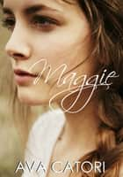 Maggie ebook by Ava Catori